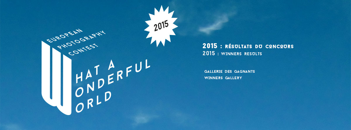 Concours européen What A Wonderful World ! Edition 2015